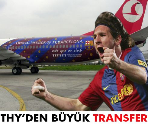 THY'nin Messi ayarı