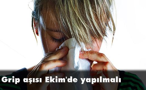 Grip aşısı Ekim'de yapılmalı