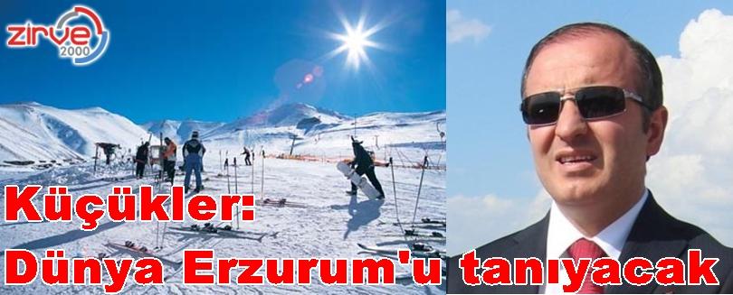 Erzurum lokomotif rol üstlenecek