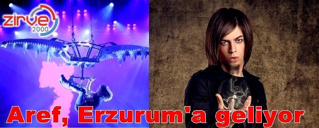 Erzurum'da gösteri yapacak