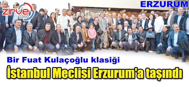 İstanbul Erzurum'a taşındı