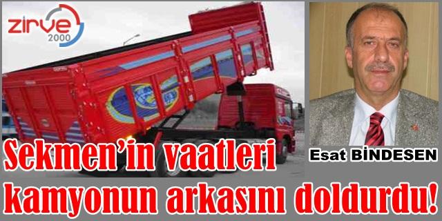 Sekmen'in vaatleri kamyonun arkasını doldurdu!