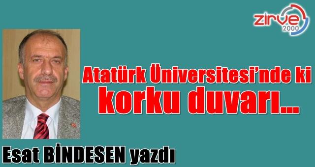 Atatürk Üniversitesi'nde ki korku duvarı…