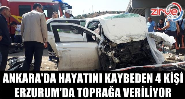 Kazada kurbanı 4 kişi Erzurum'a getirildi