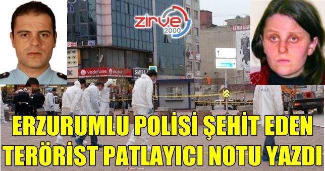 Erzurumlu polisi şehit etmişti