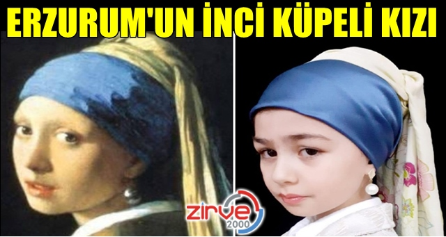 Erzurumlu İnci Küpeli Kız