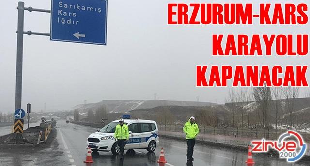 Kars – Erzurum yolu kısmi kapanacak