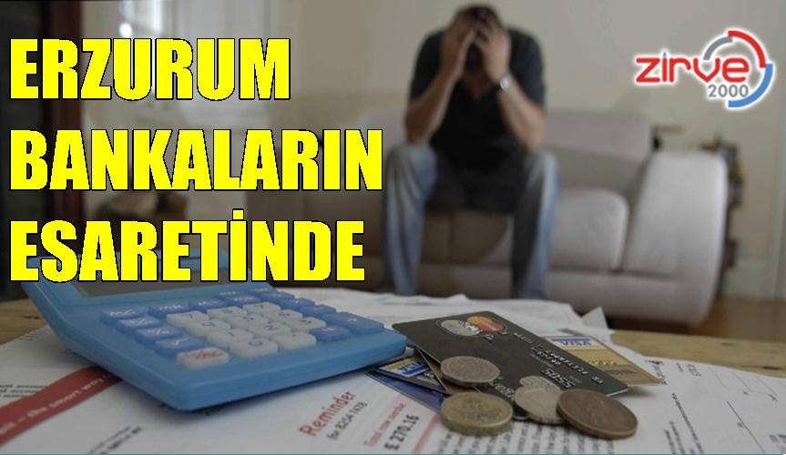 ERZURUM BANKALARIN ESARETİNDE