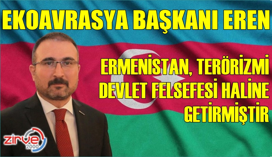 EREN'DEN ERMENİSTAN'A TEPKİ