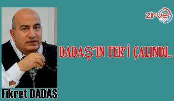 DADAŞ'IN TER'İ ÇALINDI..