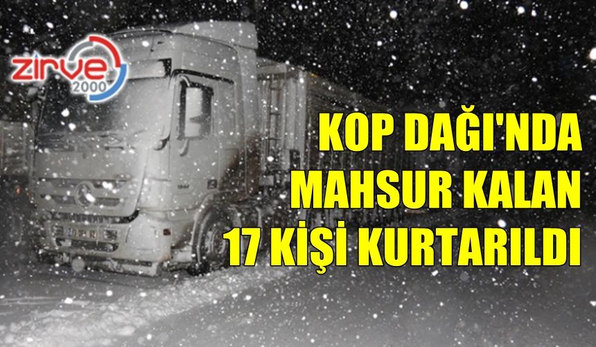 KOP DAĞI'NDA MAHSUR KALDILAR