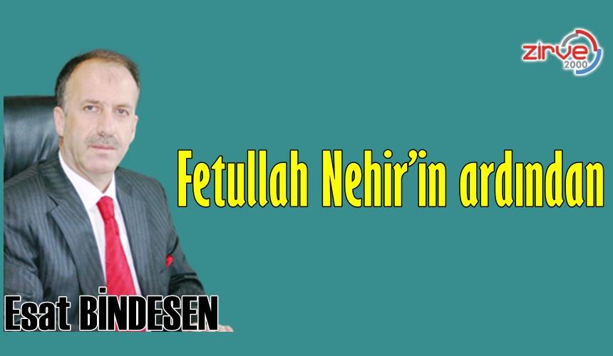 Fetullah Nehir'in ardından…