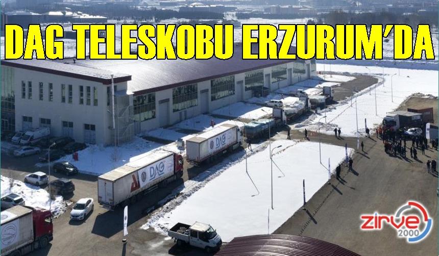 DAG Teleskobu Erzurum'da