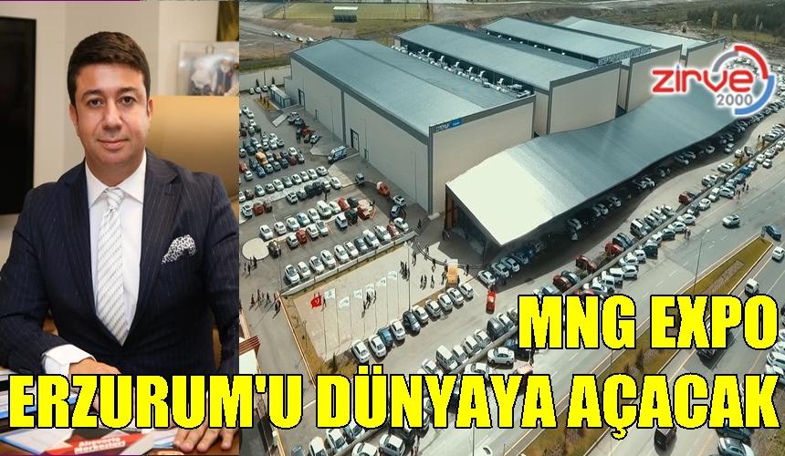 MNG Expo, Erzurum'da Uluslararası Fuarlar düzenleyecek