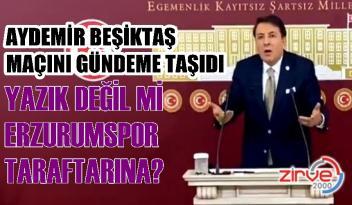 Aydemir Erzurumspor'a yapılan haksızlığa tepki gösterdi