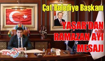 Başkan Yaşar'dan Ramazan ayı mesajı