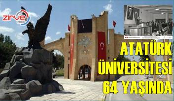Atatürk üniversitesi 64 yaşında