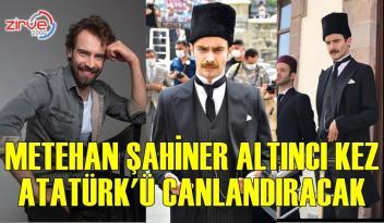 Metehan Şahiner, altıncı kez Atatürk'ü canlandıracak